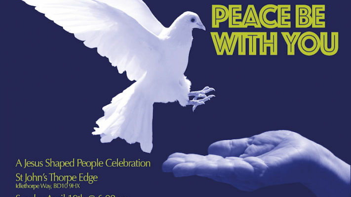 Peace Be With You: A Jesus Shaped People Celebration