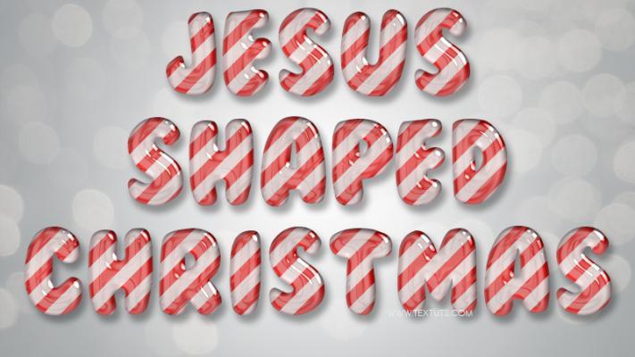 Jesus Shaped Christmas